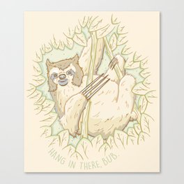 Hang In There Bub Canvas Print