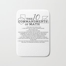Math teacher sarcasm school 10 Commandments Gifts Bath Mat