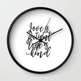 love is patient love is kind,love quote,love sign,family gift,couples gift,engagement gift,quotes Wall Clock