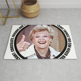 Jessica Fletcher said: There are three things you can never have enough of in life, Lieutenant Rug