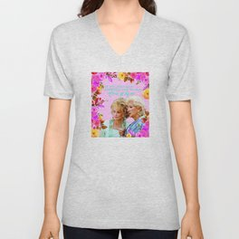 Steel Magnolias Truvy and Clairee Nothing Nice to Say Sit By Me Unisex V-Neck