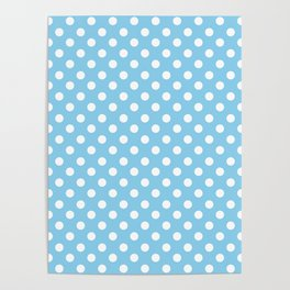 Baby Blue and White Polka Dot Pattern Poster