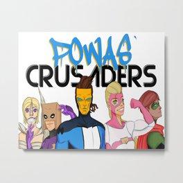 Powas' Crusaders Metal Print