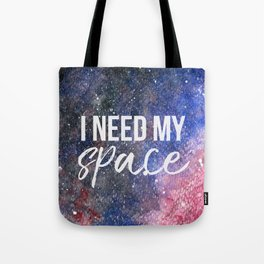 I Need My Space Watercolour Tote Bag