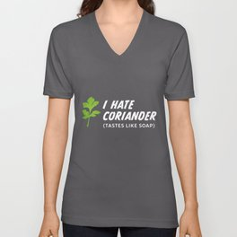 I hate Coriander tastes like Soap (Gift) Unisex V-Neck