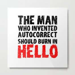 Autocorrect Autocorrection Mobile Phone Smartphone Metal Print