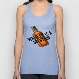 Whiskey Is A Solution, Bedroom Decor, Home Decor, Alcohol Poster, Alcohol Quote Unisex Tank Top