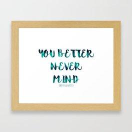 BTS - You Better Never Mind Framed Art Print