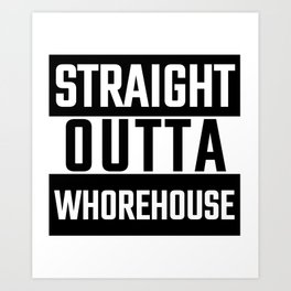 Funny Provoking Prostitutes Whore Brothel Sex Workers Adult Sex Industry  Art Print