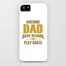 Beard Darts Dad Gift Daddy Bearding iPhone Case