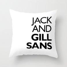 Jack and Gill Sans Throw Pillow