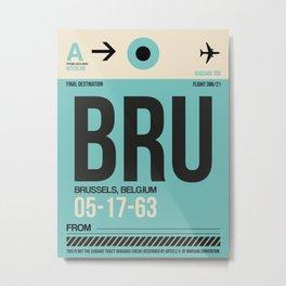BRU Brussels Luggage Tag 1 Metal Print