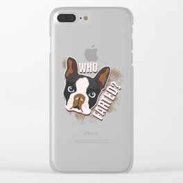 Who Farted? Geeky Funny Dog Cat Lover Boston Terrier Illustration Clear iPhone Case
