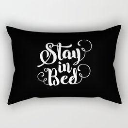 Stay in Bed modern black and white minimalist bedroom typography home room canvas wall decor Rectangular Pillow