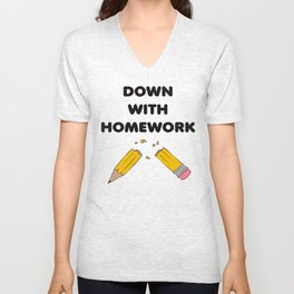 down with home work Unisex V-Neck