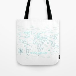 Where We've Been, World, Icy Blue Tote Bag
