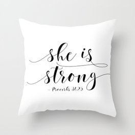 SHE IS STRONG, Proverbs 31 : 25,Nursery Girls,Gift For Her,Women Gift,Feminism Gift,Bedroom Decor Throw Pillow