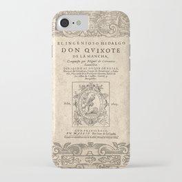 Cervantes. Don Quijote, 1605. iPhone Case