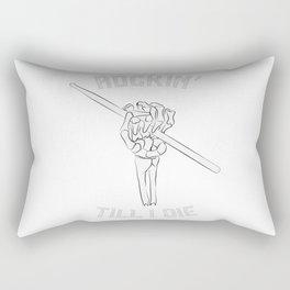 rockin' till I die Rectangular Pillow