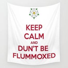 Keep Calm and Dun't Be Flummoxed Wall Tapestry