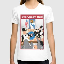 Everybody, Out! T-shirt