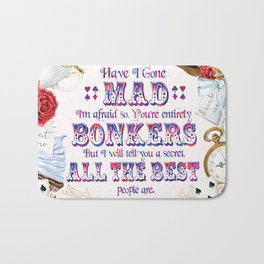 Alice in Wonderland - Have I Gone Mad? Bath Mat