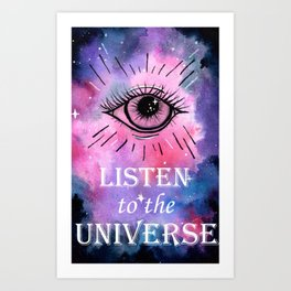Listen to the Universe Art Print