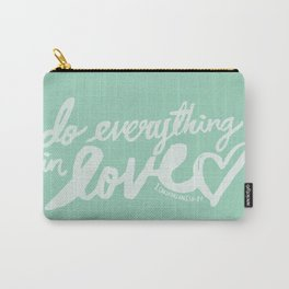 1 Corinthians 16: 14 x Mint Carry-All Pouch