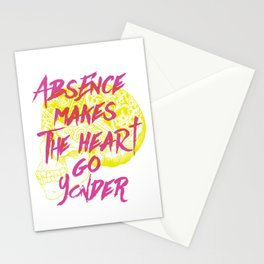 Absence makes the heart go yonder Stationery Cards