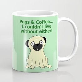 Pugs and Coffee Coffee Mug