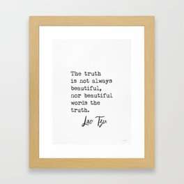 Lao Tzu. The truth... Framed Art Print