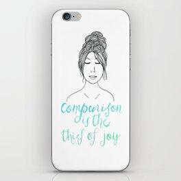 Comparison is a Thief iPhone Skin