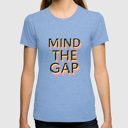 Mind the Gap T-shirt