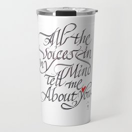 The voices in my mind Travel Mug