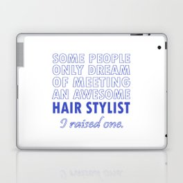HAIR STYLIST'S DAD Laptop & iPad Skin
