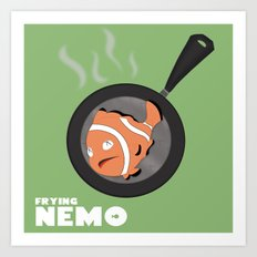 Frying Nemo Art Print