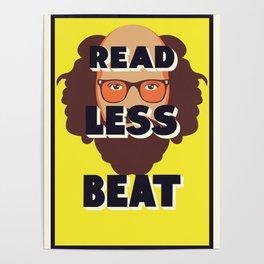 Read Less Beat - Allen Ginsberg Poster