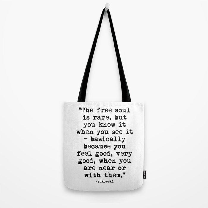 Charles Bukowski Typewriter Quote Free Soul Tote Bag
