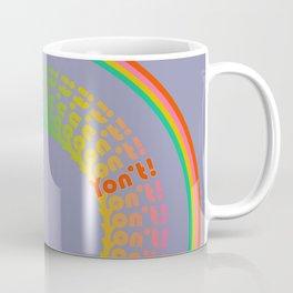 Yon't! Coffee Mug