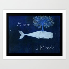 She is a miracle Art Print