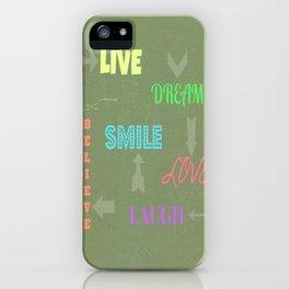 Live Dream Smile iPhone Case