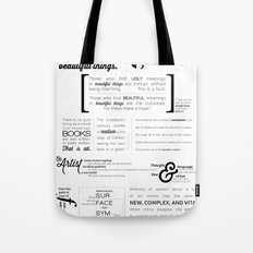 All art is quite useless. Tote Bag