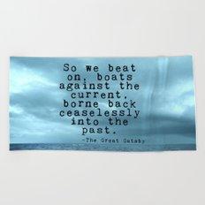 So we beat on - Gatsby quote on the dark ocean Beach Towel