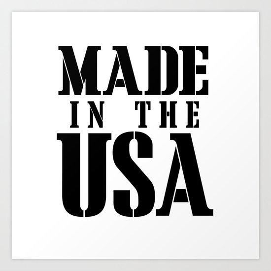 Made in the USA - black text Art Print