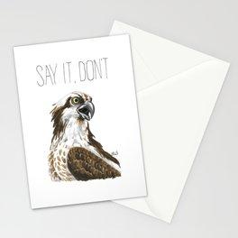 Say It, Don't Osprey It Stationery Cards