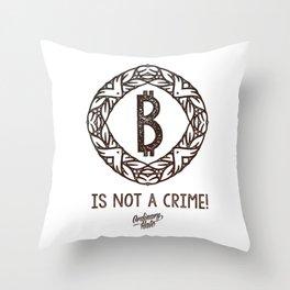 BITCOIN is not a crime! Throw Pillow