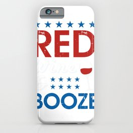 Red Wine & Booze T Shirt iPhone Case