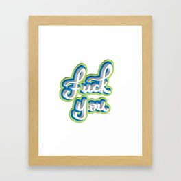 Adult Swear Word Framed Art Print