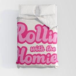 Rollin With The Homies Comforters