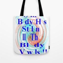 Stolen Vowels Tote Bag